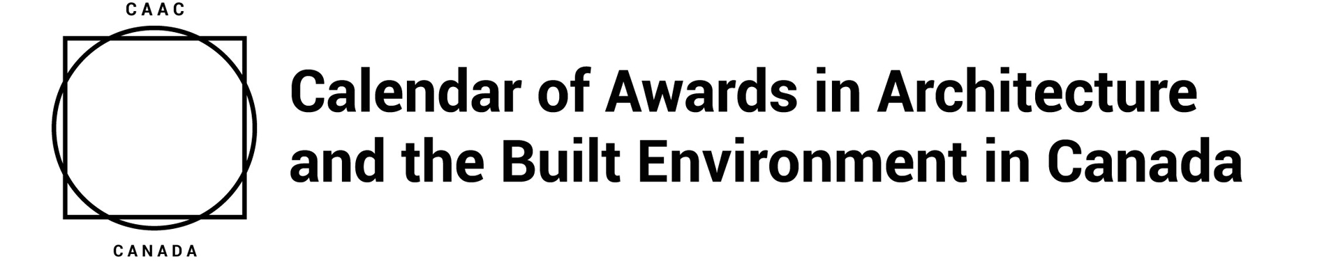 Calendar of Awards in Architecture and the Built Environment in Canada